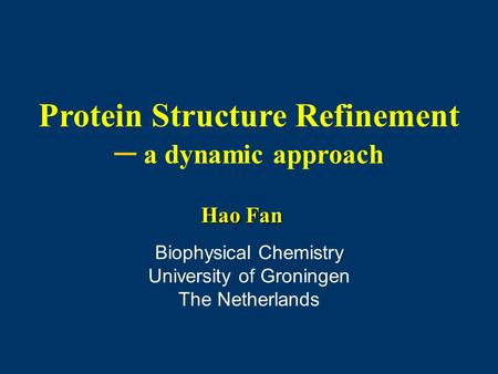 Protein Structure Refinement ─ a dynamic approach