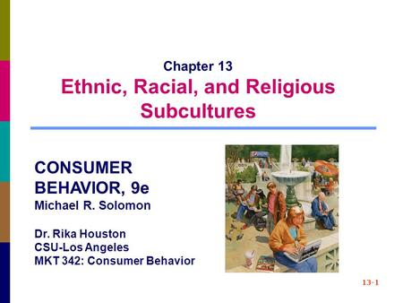 Chapter 13 Ethnic, Racial, and Religious Subcultures