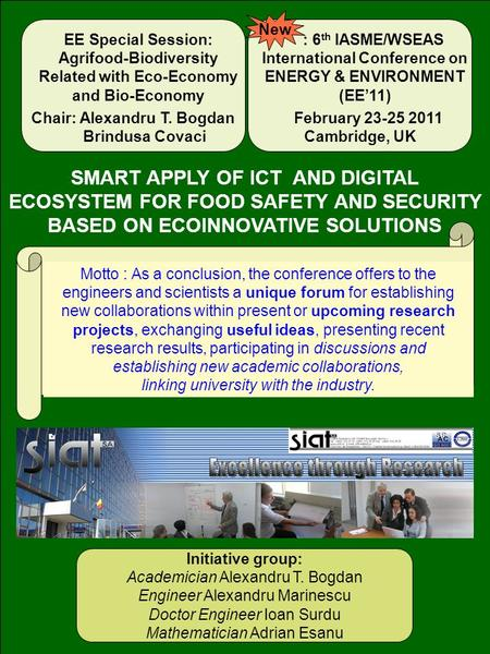 . SMART APPLY OF ICT AND DIGITAL ECOSYSTEM FOR FOOD SAFETY AND SECURITY BASED ON ECOINNOVATIVE SOLUTIONS EE Special Session: Agrifood-Biodiversity Related.
