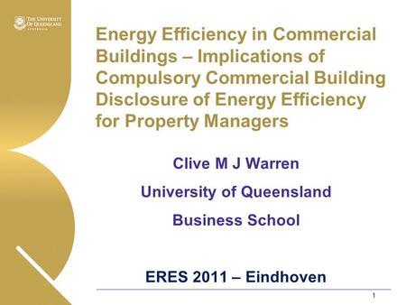Energy Efficiency in Commercial Buildings – Implications of Compulsory Commercial Building Disclosure of Energy Efficiency for Property Managers Clive.