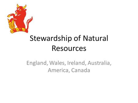 Stewardship of Natural Resources
