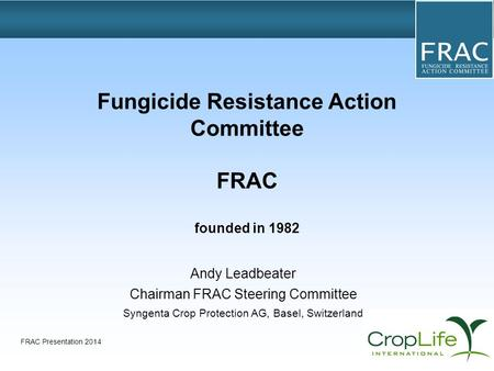 Fungicide Resistance Action Committee FRAC founded in 1982
