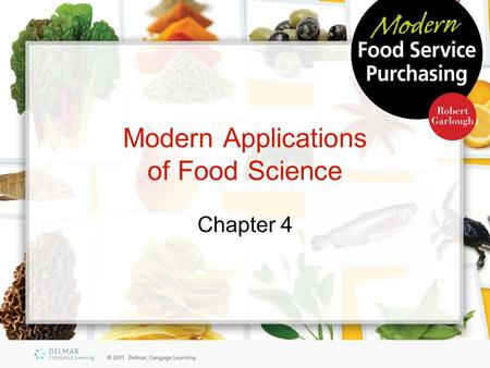 Modern Applications of Food Science Chapter 4. Objectives Summarize the philosophy of ethics Define food composition Relate food to Maslow's Hierarchy.