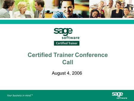 Certified Trainer Conference Call August 4, 2006.