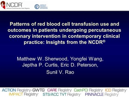 Patterns of red blood cell transfusion use and outcomes in patients undergoing percutaneous coronary intervention in contemporary clinical practice: Insights.