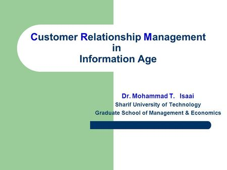 the importance of business information technology in customer relationship management Business relationship management named individuals should be responsible for managing the relationship and customer it's important to identify who.
