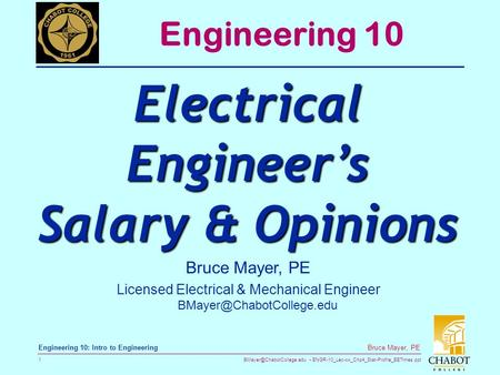 ENGR-10_Lec-xx_Chp4_Stat-Profile_EETimes.ppt 1 Bruce Mayer, PE Engineering 10: Intro to Engineering Bruce Mayer, PE Licensed Electrical.