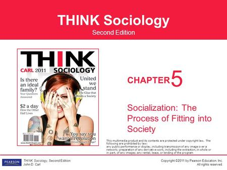5 Socialization: The Process of Fitting into Society
