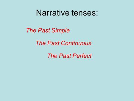 narrative essay present tense The personal narrative essay can be the most enjoyable type of assignment to write because it provides you with an opportunity to share a meaningful event from your life.