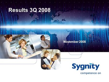 Results 3Q 2008 November 2008. 2 Disclaimer The present study has been prepared only for information purposes. It does not constitute an advertisement.