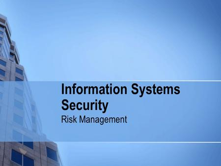 Information Systems Security Risk Management. © G. Dhillon All Rights Reserved Alignment Glenmeade Vision To provide a personalized experience to our.