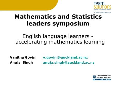 English language learners - accelerating mathematics learning Vanitha Govini Anuja Singh