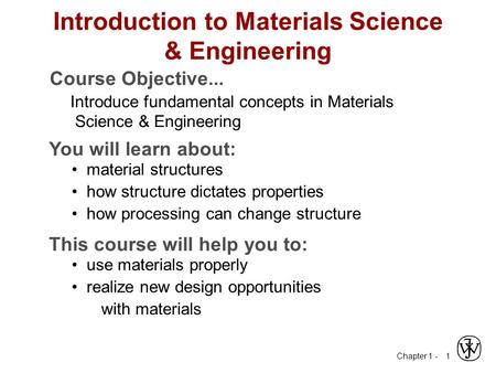 Introduction to Materials Science & Engineering