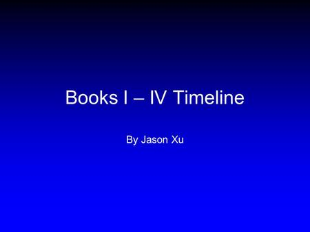 Books I – IV Timeline By Jason Xu. Books I-II Council of the Gods Athena visits Telemakhos in the form of Mentes Books III-IV... Athena convinces Telemakhos.
