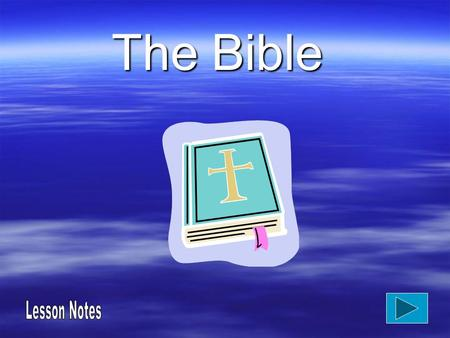 The Bible. Lesson objective  To look at a New Testament story.  'The prodigal son'