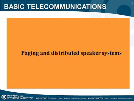 1 Paging and distributed speaker systems BASIC TELECOMMUNICATIONS.