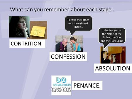 What can you remember about each stage..
