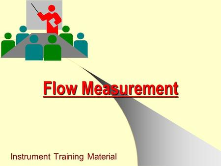 Instrument Training Material