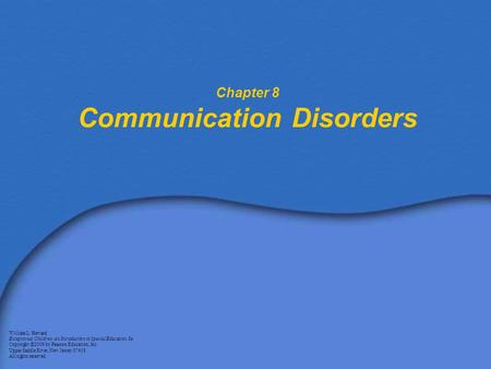 Chapter 8 Communication Disorders