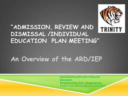 Admissions Review Dismissal/ Individualize Education Plan/ Inclusion