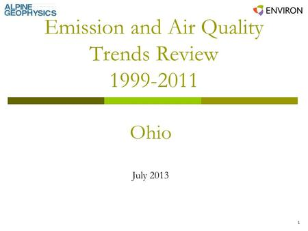 1 Emission and Air Quality Trends Review 1999-2011 Ohio July 2013.
