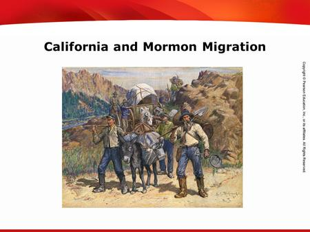 TEKS 8C: Calculate percent composition and empirical and molecular formulas. California and Mormon Migration.