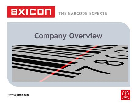 Www.axicon.com Company Overview. www.axicon.com The History Established in 1978 as Symbol Services Evolving as the Axicon Innovations Group, now a world.