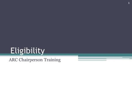 Eligibility ARC Chairperson Training 1. Special Education Cycle Interventions EligibilityIEPPlacementInstruction Annual Review InterventionsReferralEvaluation.