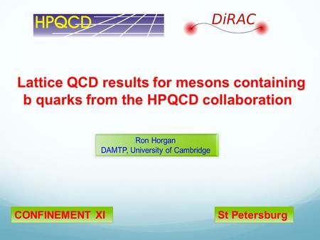 Lattice QCD results for mesons containing b quarks from the HPQCD collaboration CONFINEMENT XISt Petersburg.