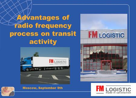 Advantages of radio frequency process on transit activity Moscow, September 9th.