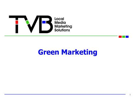 Green Marketing 1. Definition of Green Consumer LOHAS: (Lifestyle of Heath and Sustainability) very progressive on environment and society, looking for.