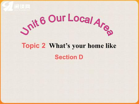Topic 2 What's your home like Section D noun south sound proud shout cloud ground took hook nook wood stood hood stool tool shoot mood loose boot spoon.