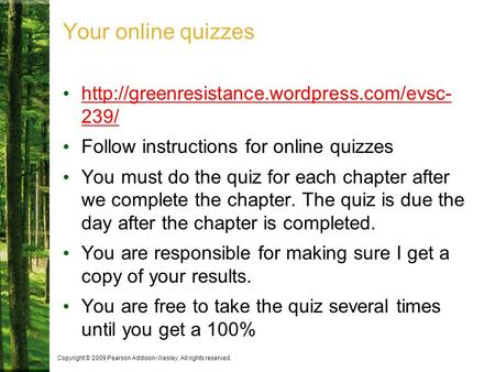 Follow instructions for online quizzes