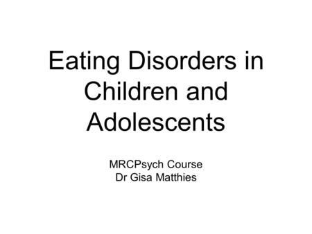 eating disorders in children and adolescents essay The eating and weight disorders program is comprised of a multidisciplinary team (attending) psychiatrist in the child and adolescent eating disorders team and on the eating disorders national in-patient unit and she has published several papers related to child and adolescent.