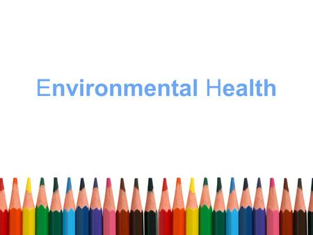 Environmental Health. ToxMystery Suitable for ages 7-11 URLURL for ToxMystery.