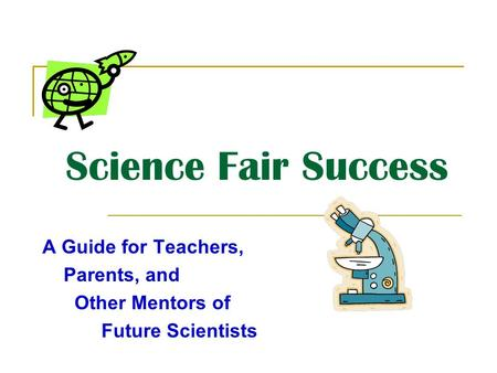 Onslow County Schools Science Fair  Ppt Download Science Fair Success A Guide For Teachers Parents And Other Mentors Of  Future Scientists