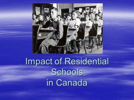 Impact of Residential Schools in Canada. In 1928, a government official predicted Canada would end its Indian problem within two generations.