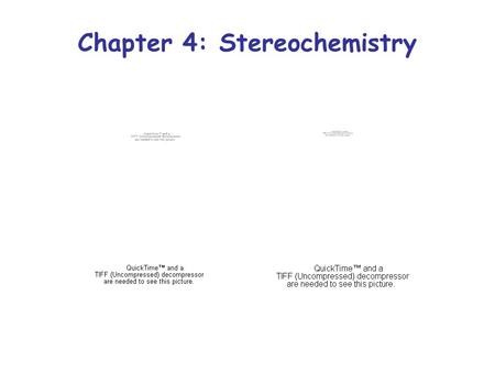 Chapter 4: Stereochemistry. Introduction To Stereochemistry Consider two of the compounds we produced while finding all the isomers of C 7 H 16 : 2-methylhexame.