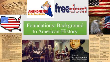 Foundations: Background to American History