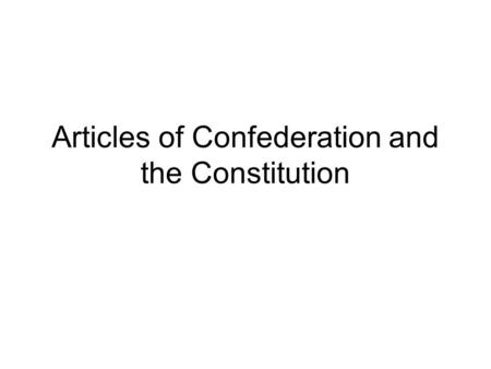 Articles of Confederation and the Constitution. Why is this man Important? John Hanson.