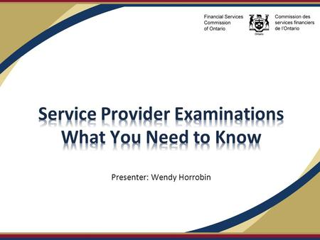 Service Provider Examinations What You Need to Know