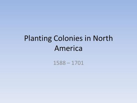 ap out of many chapter 3 planting colonies in north america 1588 1701 Chapter 3 settling the northern colonies  in holland came to america in search for religious freedom  preserves by planting the anemic colony of new sweden .