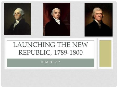 Launching the New Republic,