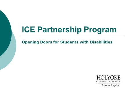 ICE Partnership Program Opening Doors for Students with Disabilities.