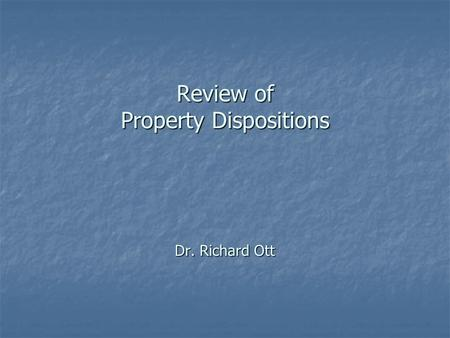 Review of Property Dispositions Dr. Richard Ott. Realized and Recognized Gains (Losses) from Property Sales or Exchanges.