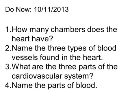 How many chambers does the heart have?