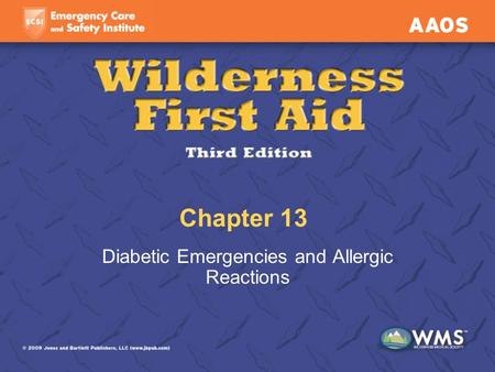 Chapter 13 Diabetic Emergencies and Allergic Reactions.
