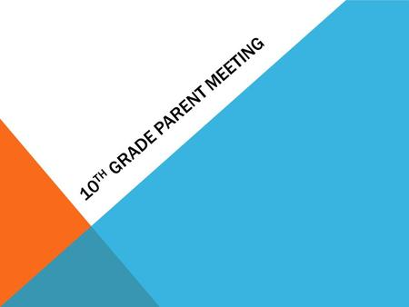 10 TH GRADE PARENT MEETING. PTO ACADEMICS NC changed the grading and GPA policies: Grading ScaleGPA Scale A=100-904.0 B= 89-803.0 C= 79-702.0 D= 69-601.0.