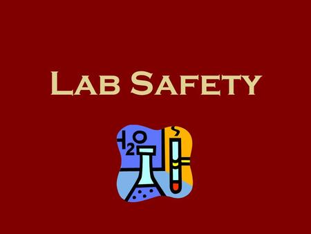 Lab Safety. Safety Goggles Wear safety goggles to protect your eyes in any activity involving chemicals, flames or heating, or glassware. Should something.