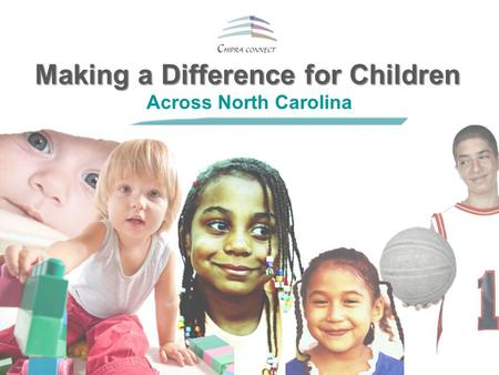Making a Difference for Children Across North Carolina.